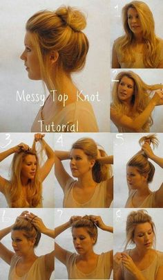 Peinados - Hairstyles - Messy Top Knot Tutorial, this is always my dirty hair day go-to. Lazy Girl Hairstyles, Messy Bun Hairstyles, My Hairstyle, Pretty Hairstyles, Hairstyle Tutorials, Hairstyle Ideas, Layered Hairstyle, Everyday Hairstyles, Makeup Hairstyle