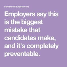 Employers say this is the biggest mistake that candidates make, and it's completely preventable. / Plus other Helpful Ways to Answer Interview Questions Interview Skills, Job Interview Questions, Job Interview Tips, Interview Techniques, Job Resume, Resume Tips, Cv Tips, Cna Jobs, Teacher Interviews