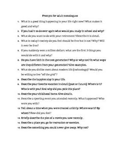 Adult Question Prompts. A list of questions to prompt conversation in adults. Useful for many different purposes, such as social groups, fluency therapy, or general language practice! From Speech Haven