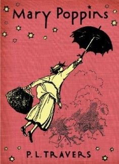 """Mary Poppins"" by P.L. Travers Published 1934"