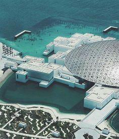 Louvre Museum Abu Dhabi. Jean Nouvel