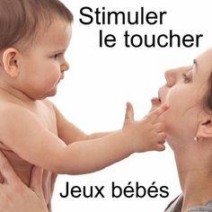 Des petits jeux pour stimuler le sens du toucher chez le bébé de 0 à 6 mois !
