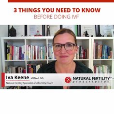 For anyone who is considering IVF/ICSI/IUI, this is important preparatory information to know. Natural Fertility, Doula, 3 Things, Need To Know, Community, Videos, Tips, Video Clip