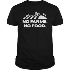 FARMER NO FARMS NO FOODS T SHIRTS - FARMER NO FARMS NO FOODS T SHIRTS (Farmer Tshirts)