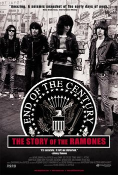 End of the Century - The Story of the Ramones (Jim Fields & Michael Gramaglia, 2003)