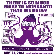 Join the global March Against Monsanto happening EVERYWHERE May 24, 2014. Visit www.march-against-monsanto.com to find an event near you! #marchMay24
