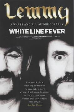 """In White Line Fever, Lemmy, the thinking person's Ozzy Osbourne, provides a completely unreconstructed, warts and all account of his excessive life--well, the bits he can, or cares to, recall of it anyway. """"That was a great time, the summer of 71"""", he wistfully muses at one point, """"I can't remember it, but I'll never forget it!"""""""