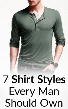 7 Essential Shirt Styles Every Man Should Own