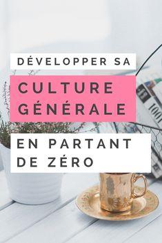 Découvrez des #astuces simples pour #développer votre #culture #générale tous les jours.