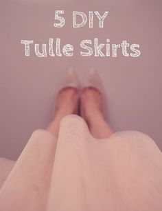 5 DIY Tulle Skirts