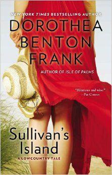 Sullivan's Island (Lowcountry Tales): Dorothea Benton Frank: 9780425193945: Amazon.com: Books