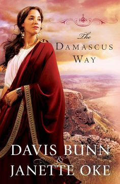 Davis Bunn & Janette Oke - The Damascus Way / #awordfromJoJo #ChristianFiction