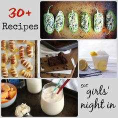 All the drinks, snacks, and desserts you could need for a fabulous girls' night in.