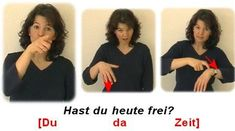 Hast du heute frei? Sign Language, Good To Know, German, Lol, Learning, Words, College, Hacks, Baby