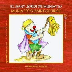 ESPECIAL SANT JORDI-2014. Olga Besolí. El Sant Jordi de Muniatto. ANGLÈS INF.