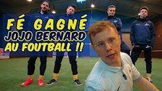 Fé gagné Jojo Bernard au foot - YouTube