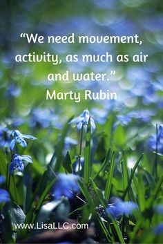 Movement Quote - by Marty Rubin