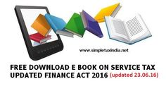 SERVICE TAX E BOOK FREE DOWNLOAD UPDATED 23.06.2016 | SIMPLE TAX INDIA
