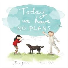 Review of 'Today we Have no Plans' - Children's Books Daily...