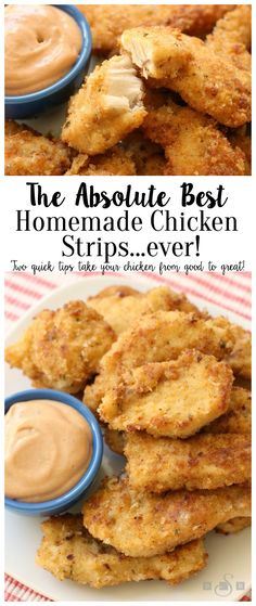 The BEST Homemade Chicken Strips Ever