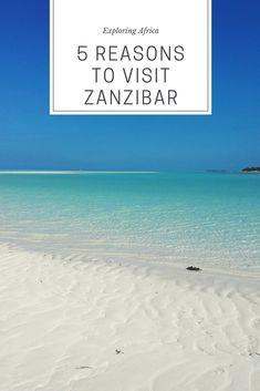 Zanzibar: 5 reasons to visit