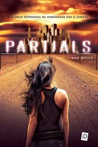 TDB Audiobooks: Partials - Partials Sequence - Livro 1 - Dan Wells...