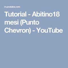 Tutorial - Abitino18 mesi (Punto Chevron) - YouTube