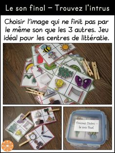 Le son final - trouvez l'intrus. Les élèves doivent identifier chaque image et choisir l'intrus (celle qui ne finit pas par le même son) avec une pince à linge. Centres / ateliers de littératie. French Teaching Resources, Teaching French, Teaching Tools, Teaching Kids, Kids Learning, Kindergarten Lesson Plans, Kindergarten Literacy, Conscience Phonémique, Teachers College