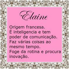Significado do nome Elaine | Significado dos Nomes