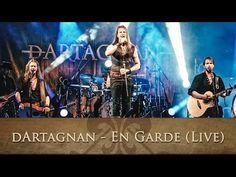 dArtagnan - En Garde (Live) - YouTube
