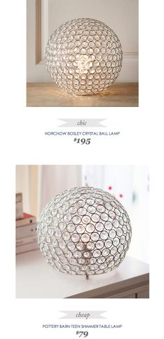 #CopyCatChicFind #Horchow Bosley #Crystal Ball #Lamp $195 - vs - #PotteryBarnTeen Shimmer Table Lamp $79