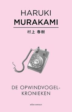 De opwindvogelkronieken by Haruki Murakami - Books Search Engine Haruki Murakami Books, Books To Read, My Books, Atlas, George Orwell, Adventure Quotes, Download, Strong Quotes, Change Quotes