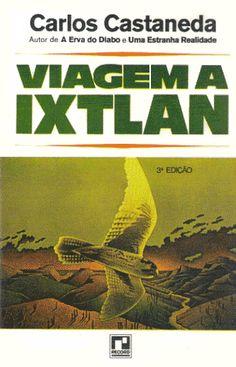 Viagem a Ixtlan - Carlos Castañeda - Record