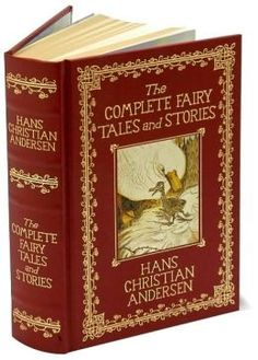 The Complete Fairy Tales and Stories of Hans Christian Andersen (Leatherbound Classics)
