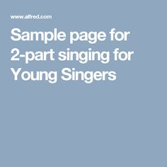 Sample page for 2-part singing for Young Singers