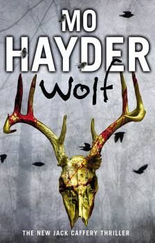 Wolf is an easy to read dark thriller, by popular international best seller Mo Hayder. This novel is the in the Detective Jack Caffery series. Thriller Books, Mystery Thriller, Good Books, Books To Read, My Books, Eclectic Books, Masterpiece Mystery, Famous Book Quotes, Best Authors