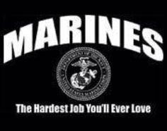 the hardest job Once A Marine, Marine Mom, Marine Corps, Gay Marines, Female Marines, Improvise Adapt Overcome, Marine Quotes, Usmc Love, Semper Fidelis