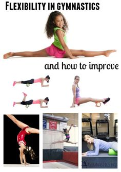 Flexibility in Gymnastics and How to Improve: And it's not just stretching more!