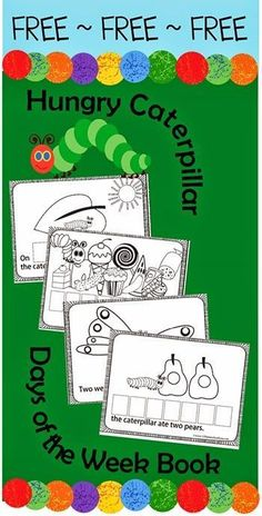 FREE Hungry Caterpillar Days of the Week!! This free printable book is lots of…
