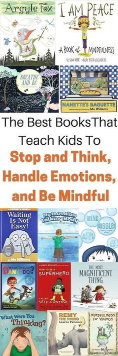 Books that teach kids mindfulness. They help kids learn coping skills to help tjem manage big emotions.