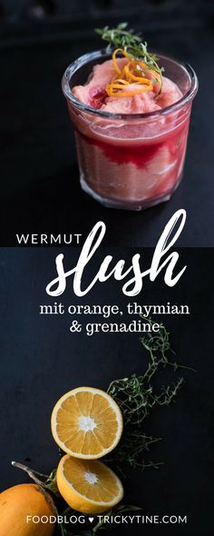 wermut slush mit orange, thymian und grenadine ♥️ trickytine.com #blog #food #drinks #slush #christmas #winter #cocktail