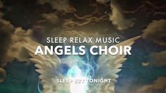 Angels Choir, Healing Guardian Angels, SLEEP Music, Remove Anxiety, Divine Voices of Angels ★ 7 Got Talent Videos, Real Angels, Meditation Youtube, Sleep Dream, Your Guardian Angel, Brain Waves, Lucid Dreaming, Close Your Eyes, Relaxing Music