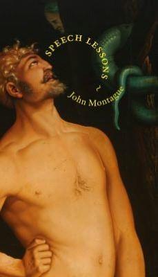 Speech Lessons, by John Montague