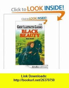 GREAT ILLUSTRATED CLASSICS BLACK BEAUTY ANNA SEWELL, MALVINA G. VOGEL ,   ,  , ASIN: B00283PBPG , tutorials , pdf , ebook , torrent , downloads , rapidshare , filesonic , hotfile , megaupload , fileserve
