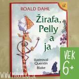 Dahl Roald: ŽIRAFA, PELLY A JA, detské knihy