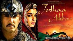 Jashn E Bahaara Song Lyrics Jodhaa Akbar Bollywood Songs Jodha Akbar