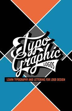 Typographic Logos Class: Learn how to design lettering for type-based logos http://thevectorlab.com/pages/typography-for-logos