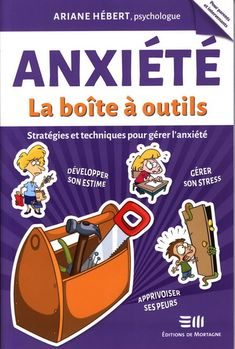 *** livre anxiété la boite à outil [Renaud-Bray moins cher chez Costco] Il me le faut absolument!!!!!