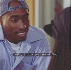 Tupac Shakur in scene from movie Poetic Justice. Tupac Quotes, Xxxtentacion Quotes, Rapper Quotes, Fact Quotes, Mood Quotes, Tupac Lyrics, Gangsta Quotes, Drake Lyrics, Lyric Quotes