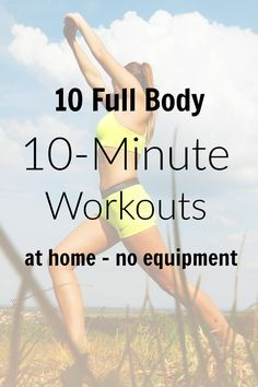 No time or money for fitness studio? Try these ten 10-minute workouts for the home. No equipment needed. Workout, lose weight and get fit at home. HIIT, cardio and fat burning. Fast and quick workouts before the shower.